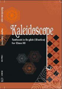 Ncert Book of English KALEIDOSCOPE class 12