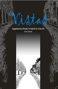 Ncert Book of English VISTAS class 12
