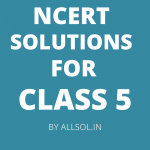 NCERT Solutions for Class 5