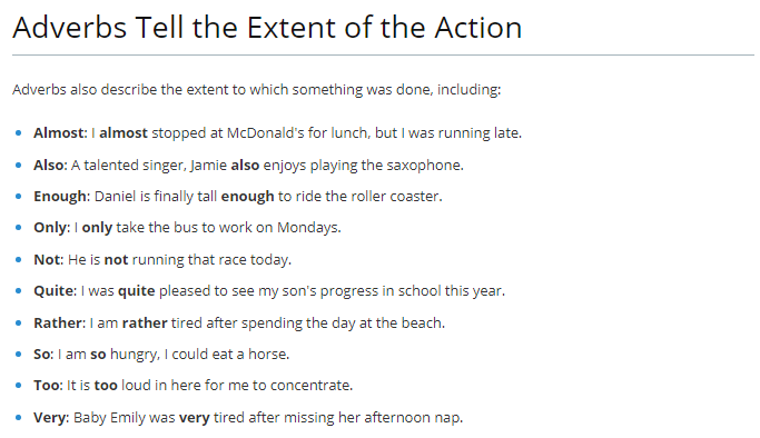 adverb tells extent of a action