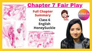 Ncert Solution for Class 6 English Honey Suckle Chapter 7 Fair Play