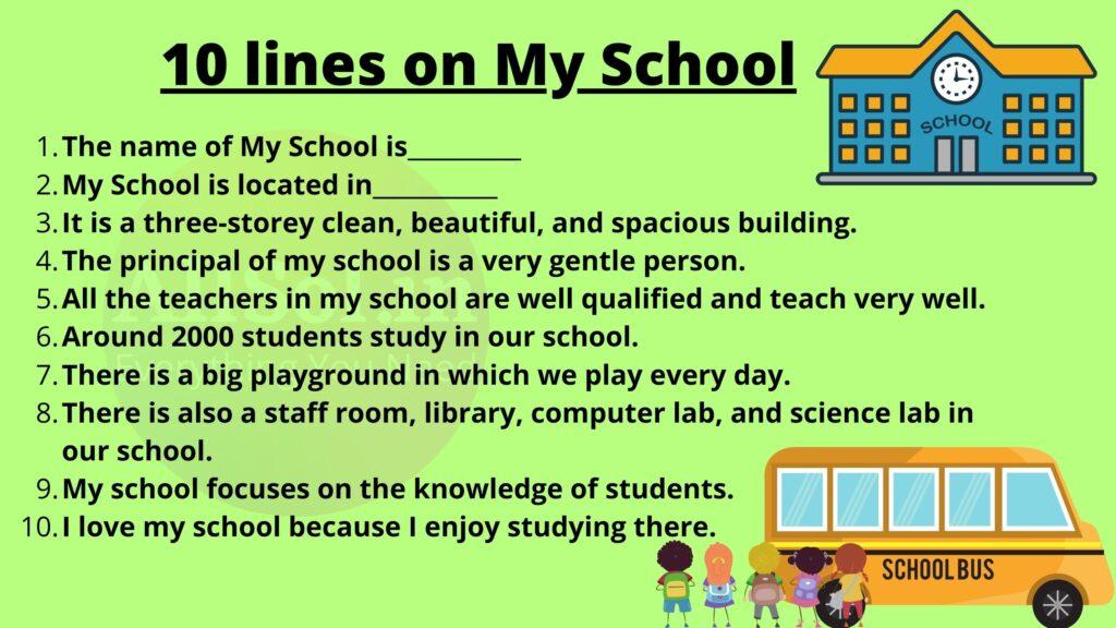 10 Lines on My School
