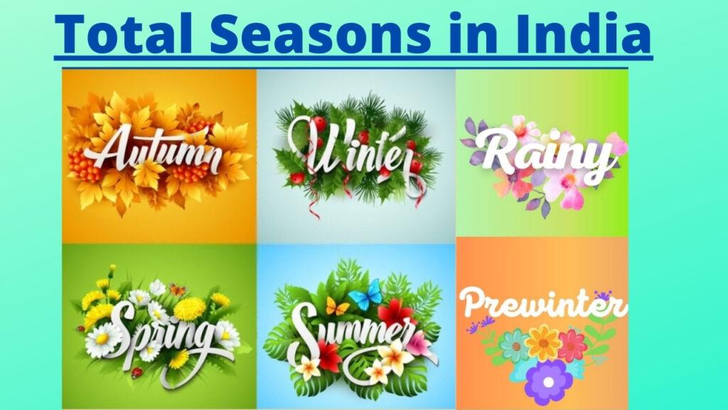 Total Seasons in India